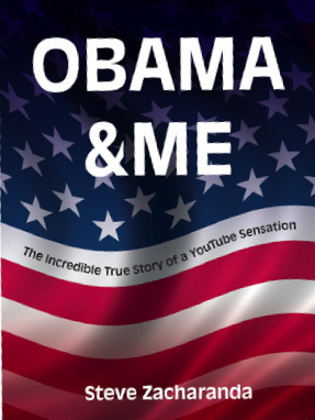 New Book: Obama & Me ~ The Incredible True Story of a YouTube Sensation