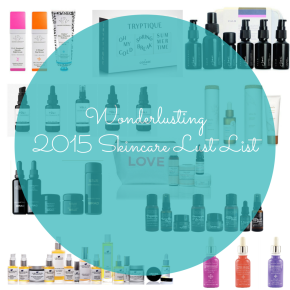 2015 Top 10 Skincare Lust List