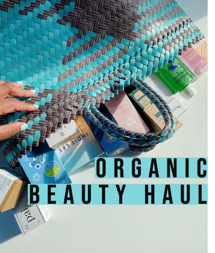 organic beauty haul